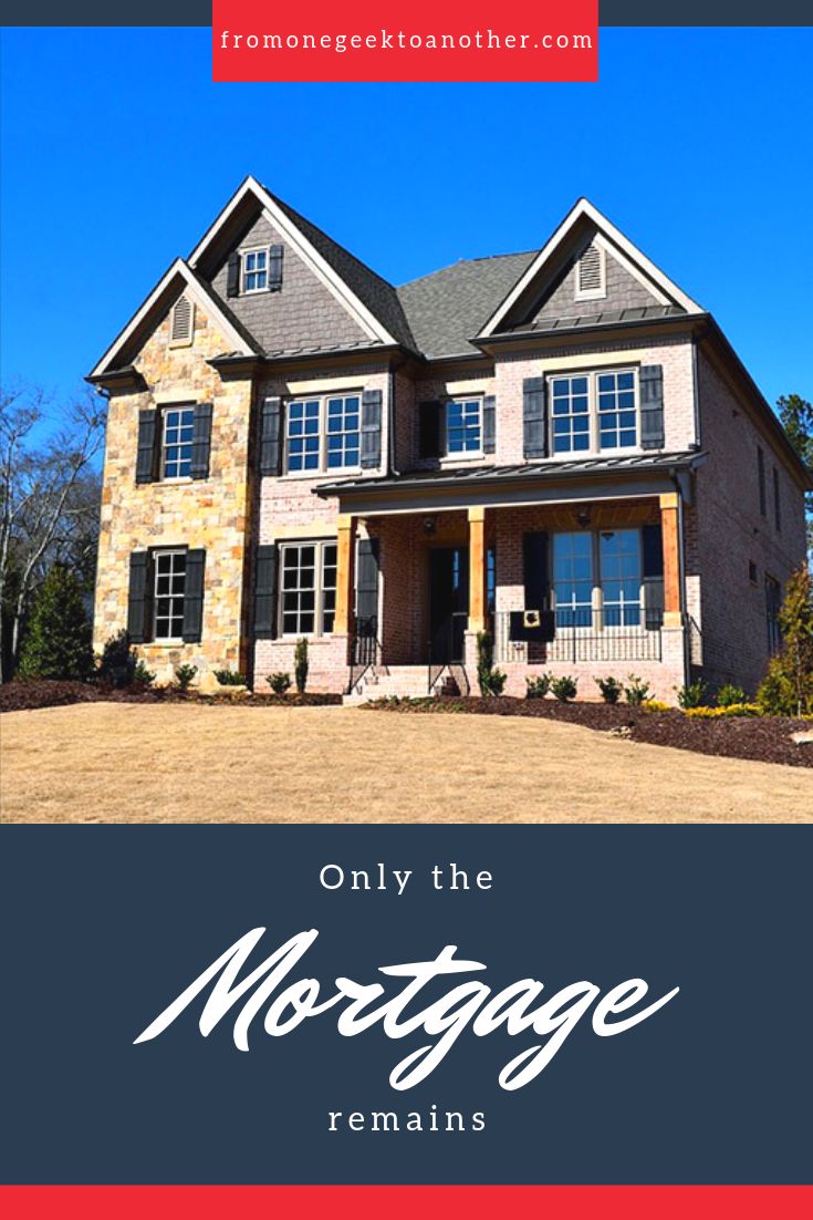 Only the Mortgage Remains fromonegeektoanother.com